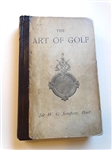 THE ART OF GOLF BY SIR W.G. SIMPSON, BART - 1887 FIRST EDITION